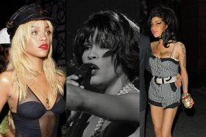 Rihanna, Whitney Houston, Amy Winehouse.