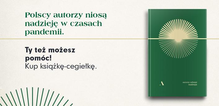 Polscy autorzy niosą nadzieję w czasach pandemii