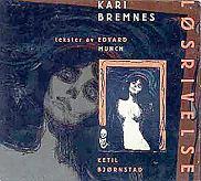 Kari Bremnes, płyta
