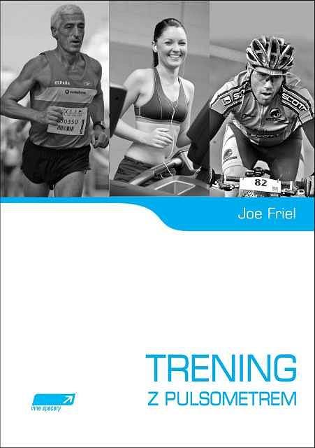 Joe Friel ''Trening z pulsometrem''