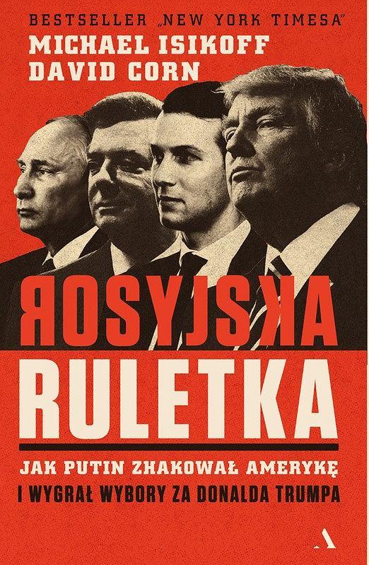 Okładka książki 'Rosyjska ruletka', David Corn, Michael Isikoff
