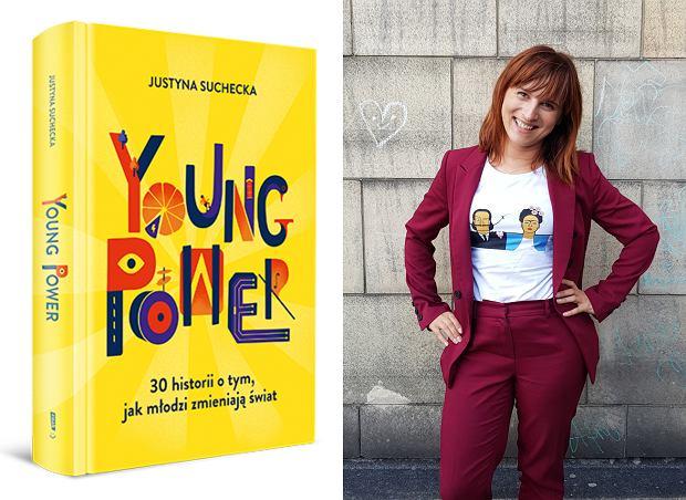 Justyna Suchecka, autorka książki 'Young power. 30 historii o tym, jak młodzi zmieniają świat' (fot. Materiały prasowe)