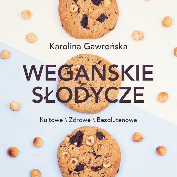 Książka 'Wegańskie słodycze' Karoliny Gawrońskiej