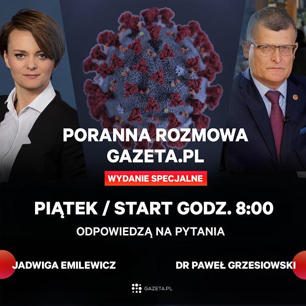 W piątek gośćmi porannej rozmowy gazeta.pl będą dr Paweł Grzesiowski, immunolog oraz minister Jadwiga Emilewicz.