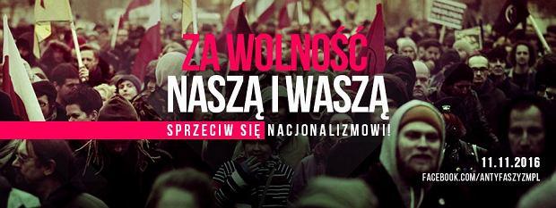 Demonstracja: Za wolność naszą i waszą - sprzeciw się nacjonalizmowi