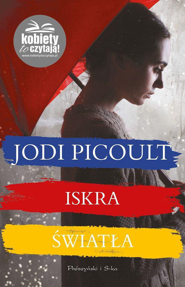 Jodi Picoult 'Iskra światła' - okładka książki
