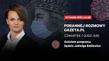 Gościnią Porannej Rozmowy Gazeta.pl będzie Jadwiga Emilewicz