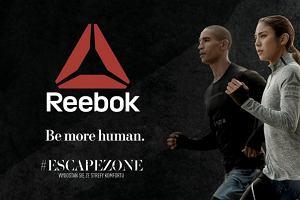 Reebok Be More Human - nowa kampania Reebok nawołuje do wyjścia ze strefy komfortu