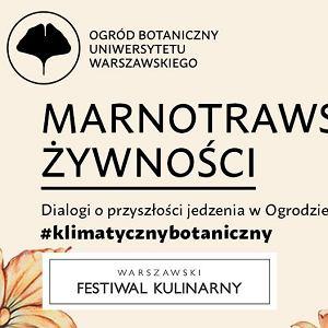 Klimatyczny botaniczny, Warszawski Festiwal Kulinarny