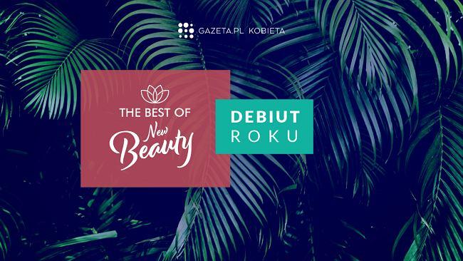 """The Best of New Beauty: """"Debiut roku"""""""