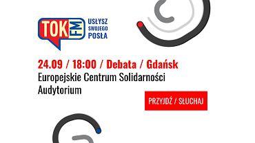Debata TOK FM Usłysz Swojego Posła w Gdańsku