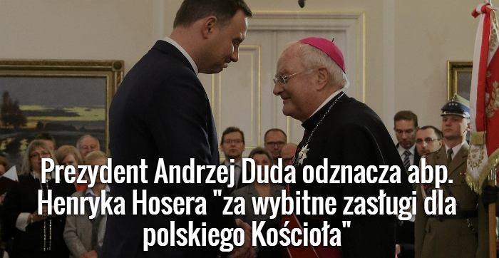 Prezydent Duda odznacza abp. Hosera
