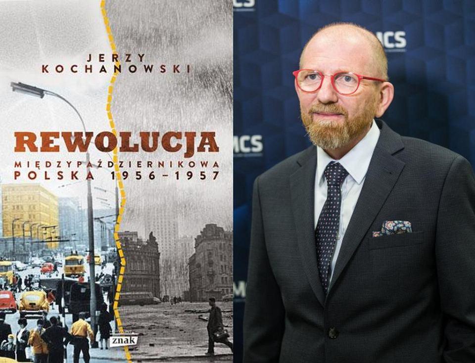 'Rewolucja międzypaździernikowa. Polska 1956-1957', Jerzy Kochanowski