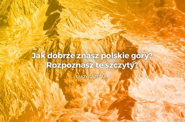 Jak dobrze znasz polskie góry? Rozpoznasz te szczyty? [QUIZ]