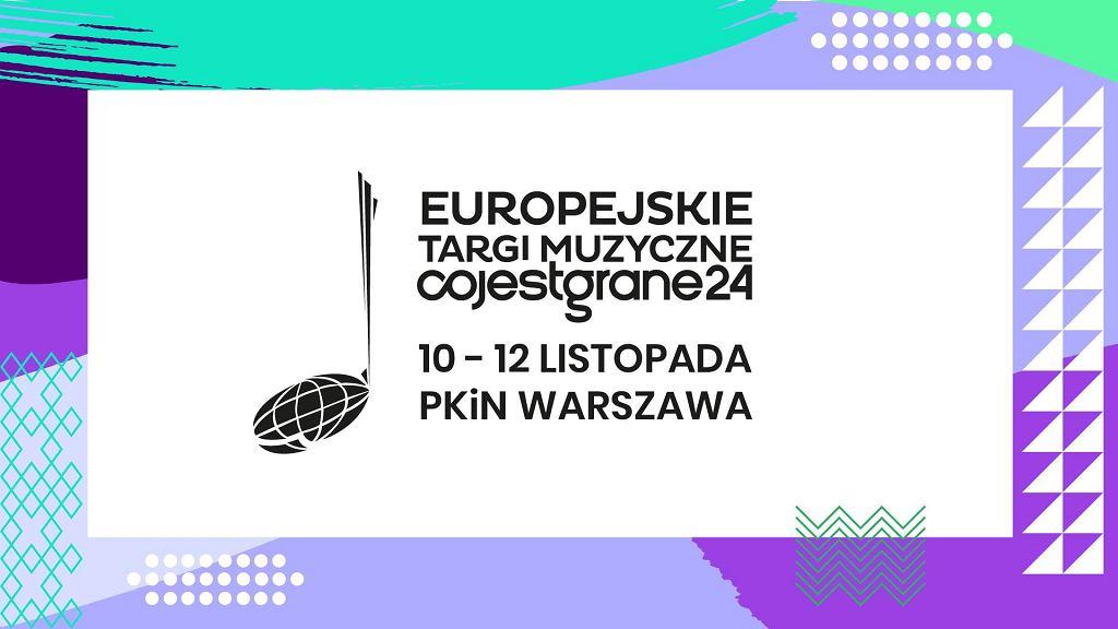 Europejskie Targi Muzyczne Co Jest Grane 24 / promo