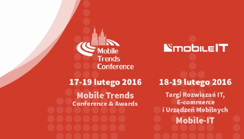 Mobile Trends Conference 2016 już w lutym