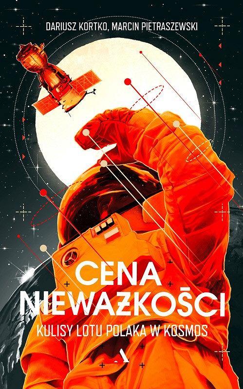 Okładka książki 'Cena nieważkości', Dariusz Kortko, Marcin Pietraszewski