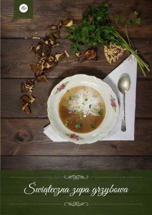 Świąteczna zupa grzybowa