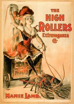 ?Homar pociągowy? na amerykańskim plakacie burleskowej trupy The High Rollers, 1899 r.