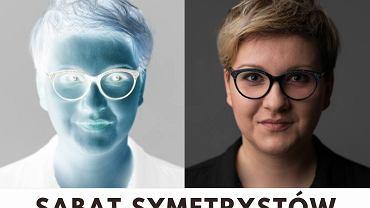 Anna Piekutowska, prowadząca podcast Grzegorza Sroczyńskiego 'Sabat symetrystów'