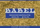 """Asterix i Obelix w podcaście """"Babel"""". Bo Polska to celtycka potęga przemysłowa"""