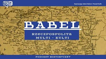 Babel: Rzeczpospolita Multikulti. 'Okładka' podcastu TOK FM