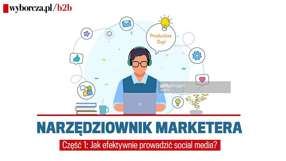 Narzędziownik marketera. Część 1: Jak efektywnie prowadzić social media?