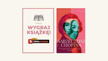 Wygraj książkę 'Narzeczone Chopina'!