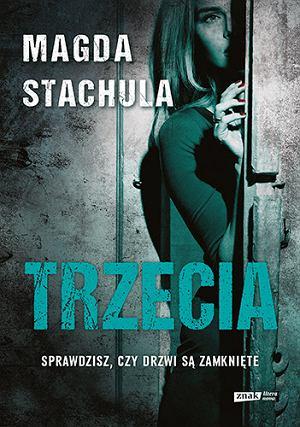 Magda Stachula, 'Trzecia', Znak Literanova