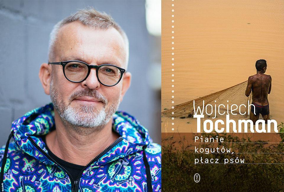 Wojciech Tochman 'Pianie kogutów, płacz psów'