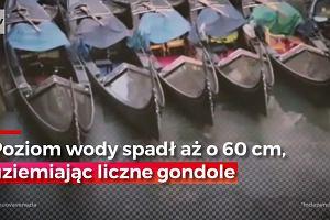 Słynne miasto na wodzie... bez wody. Gondole w Wenecji stoją uziemione w kanałach