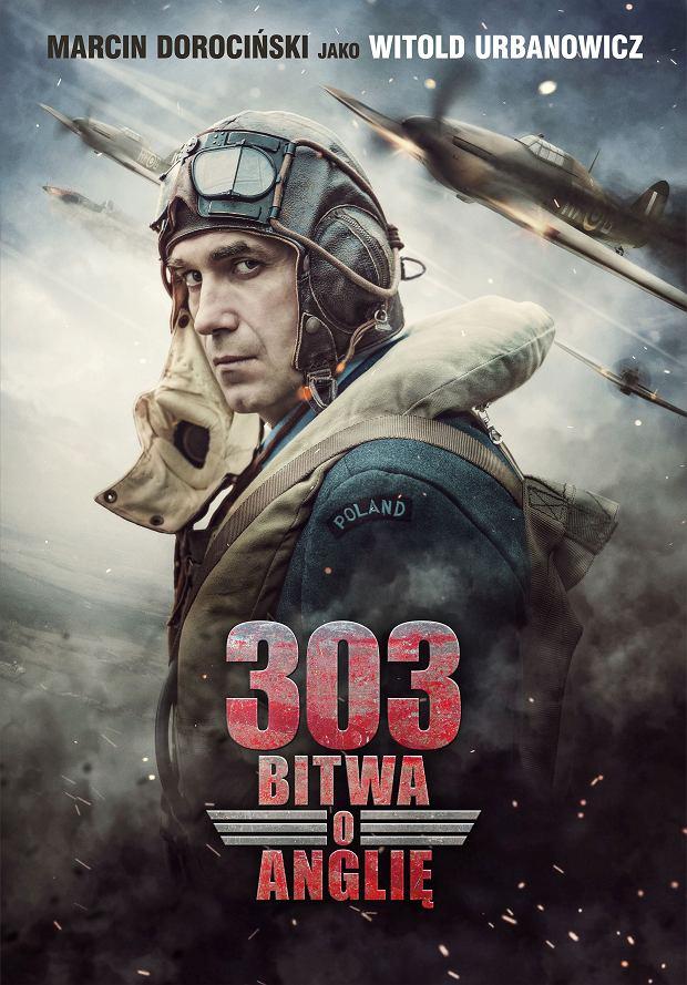 Marcin DOROCIŃSKI jako Witold URBANOWICZ. Plakat z filmu '303. BITWA O ANGLIĘ'