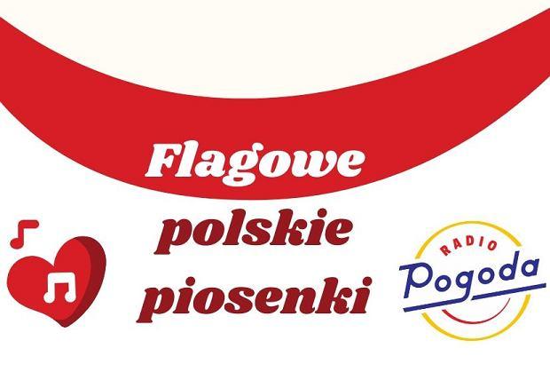 Flagowe polskie piosenki