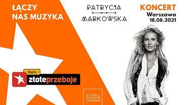 Patrycja Markowska koncert w Kuźni Kulturalnej 2021