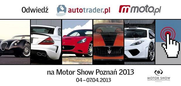 Autotrader.pl i Moto.pl na Motor Show 2013