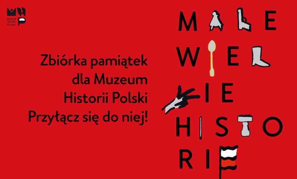 Zbiórka pamiątek dla Muzeum Historii Polski.