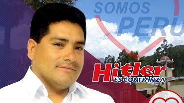 Jedno ze zdjęć promujących Hitlera Albę, kandydata na burmistrza Yungar w Peru
