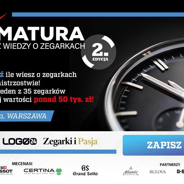 Wielka matura z wiedzy o zegarkach - 2. edycja