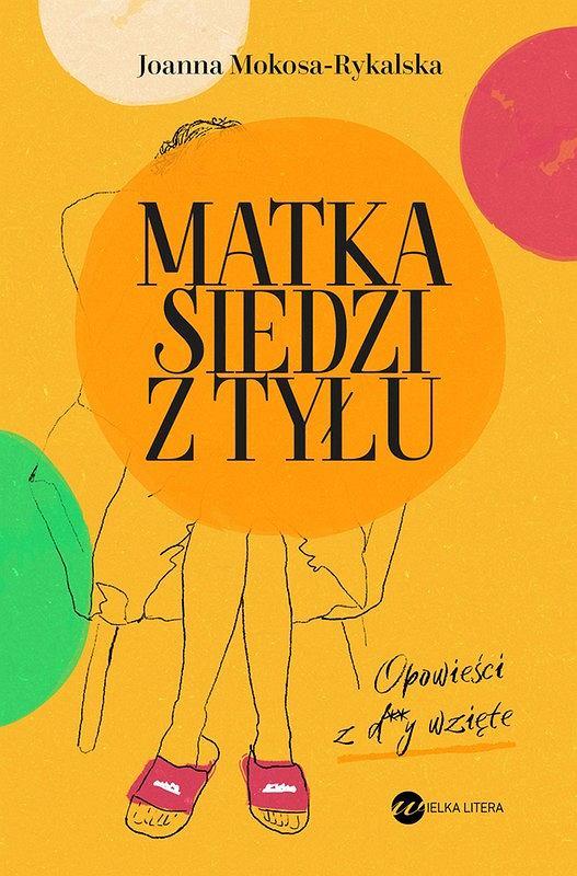 Okładka książki 'Matka siedzi z tyłu', Joanna Rykalska-Mokosa