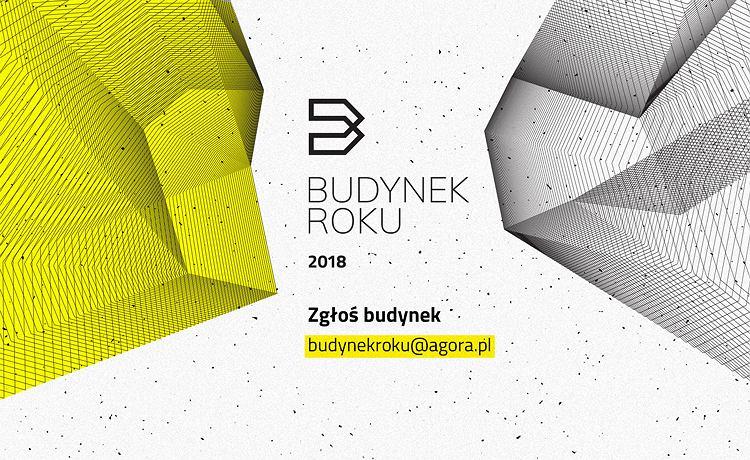 Startuje plebiscyt BUDYNEK ROKU 2018. Pomóżcie nam zbierać nominacje!