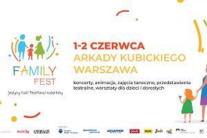 Family Fest - jedyny taki festiwal rodzinny