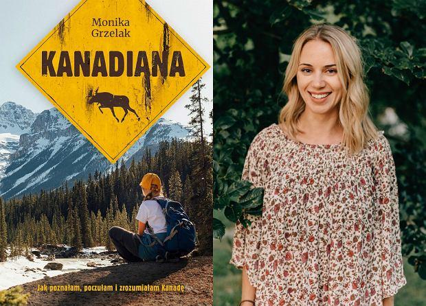 Monika Grzelak, autorka książki 'Kanadiana'