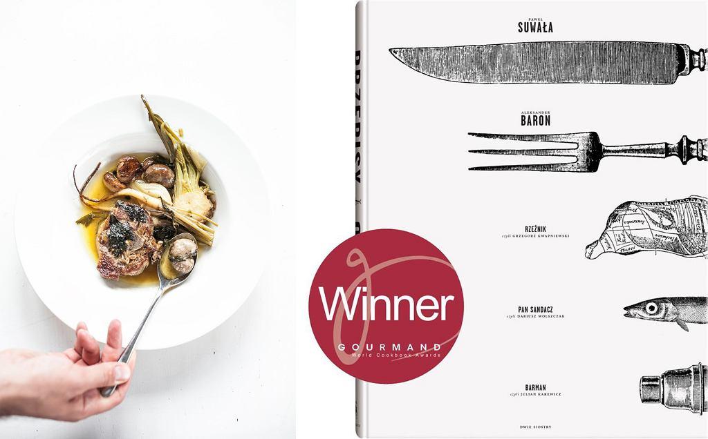 Książkę 'Suwała, Baron i inni. Przepisy i opowieści' okrzyknięto najlepszym polskim tytułem roku w kategorii Chef/Innovate w najważniejszym na świecie konkursie książek o jedzeniu - Gourmand World Cookbook Awards (fot. Igor Haloszka)