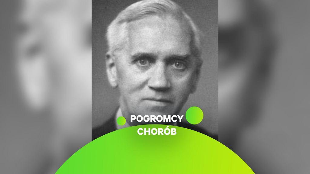 Sir Alexander Fleming (1881-1955) odkrywca pierwszego antybiotyku - penicyliny,