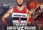 Marcin Gortat Team vs Wojsko Polskie [BILETY DO WYGRANIA]