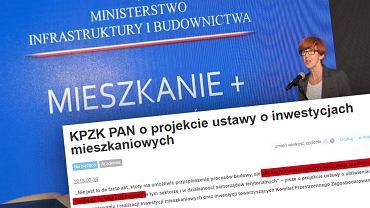 KPZK PAN skrytykował   projektu ustawy o ułatwieniach w przygotowaniu i realizacji inwestycji mieszkaniowych oraz inwestycji towarzyszących z dnia 15 marca 2018 r. przedstawiony przez  Ministerstwo Inwestycji i Rozwoju RP.