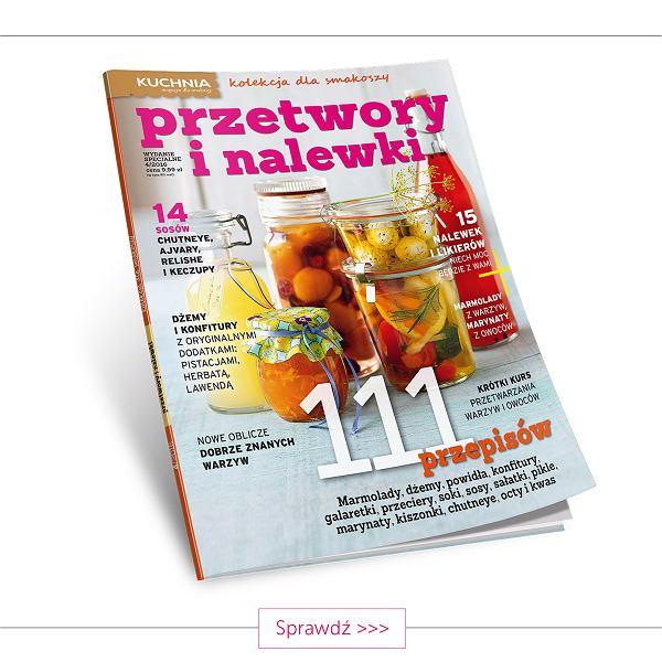 Przetwory I Nalewki Specjalne Wydanie Miesięcznika