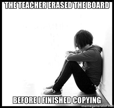 Mem First World Problems: Nauczyciel starł tablicę zanim zdołałem zapisać