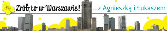 Zrób to w Warszawie