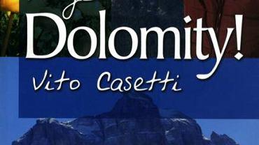 "Moje Dolomity"", Witold Casetti i Agata Jakóbczak, wydawnictwo Pascal"